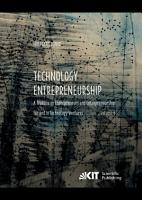 Technology Entrepreneurship   A Treatise on Entrepreneurs and Entrepreneurship for and in Technology Ventures  Vol 1  PDF