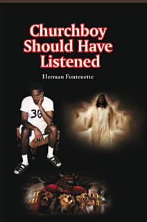 Churchboy Should Have Listened Book