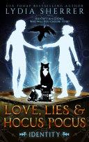 Love Lies And Hocus Pocus Identity Book PDF