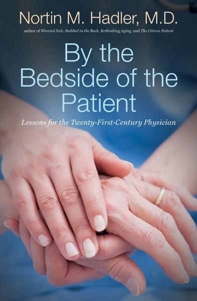 Download By the Bedside of the Patient Book