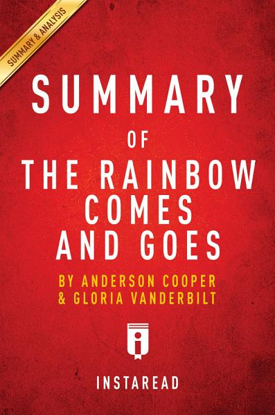 The Rainbow Comes and Goes