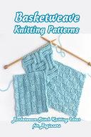 Basketweave Knitting Patterns