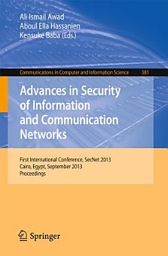 Advances in Security of Information and Communication Networks PDF