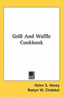 Grill and Waffle Cookbook