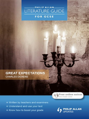 Philip Allan Literature Guide  for GCSE   Great Expectations