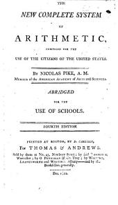The New Complete System of Arithmetic: Composed for the Use of the Citizens of the United States