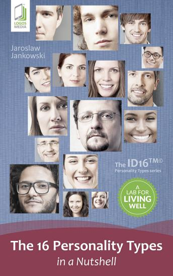 The 16 Personality Types in a Nutshell PDF