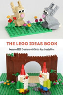 The Lego Ideas Book PDF