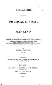 Researches Into the Physical History of Mankind: Researches into the physical ethnography of the African races, Volume 2