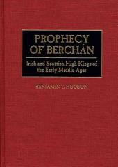 Prophecy of Berchán: Irish and Scottish High-kings of the Early Middle Ages