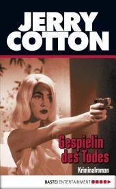 Gespielin des Todes: Kriminalroman