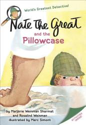 Nate the Great and the Pillowcase PDF
