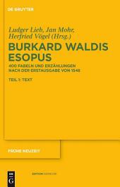 Burkard Waldis: Esopus: 400 Fabeln und Erzählungen nach der Erstausgabe von 1548