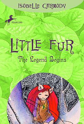 Little Fur  1  The Legend Begins
