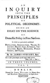 An Inquiry Into the Principles of Political Economy: Volume 1