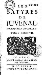 Les Satyres de Juvenal et de Perse (avec le texte latin. Ep. déd. de La Valterie à Boileau)...