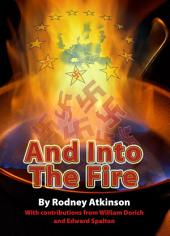 And Into The Fire: Fascist Elements in Post War Europe and the Development of the EU