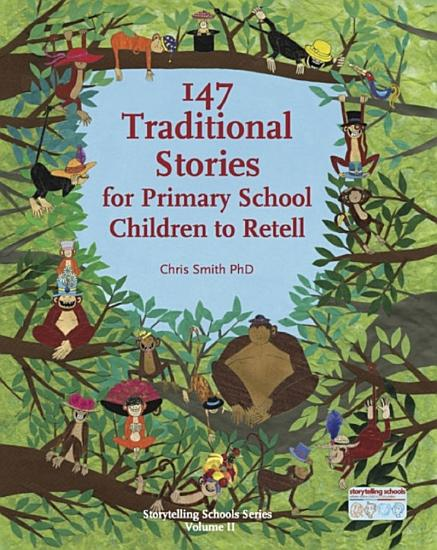 147 Traditional Stories for Primary School Children to Retell  PDF