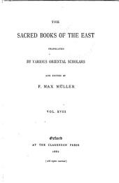 The Sacred Books of the East: Volume 18