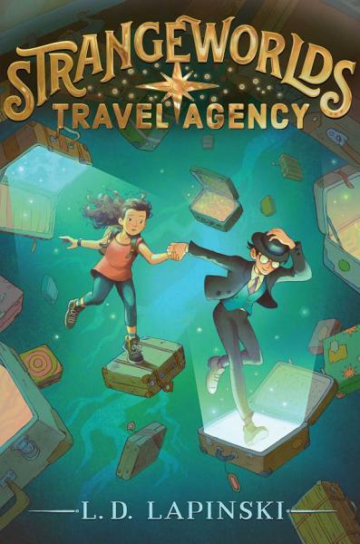 Download Strangeworlds Travel Agency Book