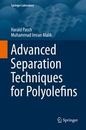 Advanced Separation Techniques for Polyolefins