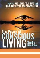 The Power of Conscious Living PDF