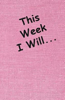 This Week I Will