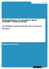 Grundlagen und Geschichte des Corporate Designs