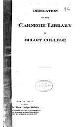 Order of Exercises and Addresses at the Dedication of the Carnegie Library of Beloit College: Beloit, Wisconsin, January 5, 1905