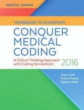Workbook To Accompany Conquer Medical Coding: A Critical Thinking Approach with Coding Simulations