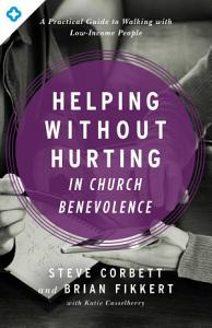 Helping Without Hurting in Church Benevolence Book