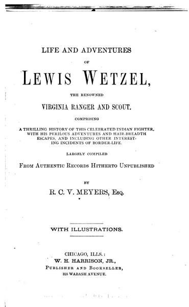 Download Life and Adventures of Lewis Wetzel Book