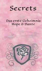 Secrets: Das erste Geheimnis - Hope & Dante