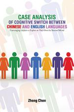 Case Analysis of Cognitive Switch Between Chinese and English Languages