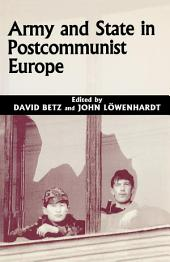 Army and State in Postcommunist Europe