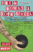 Sex and Bowls and Rock and Roll PDF