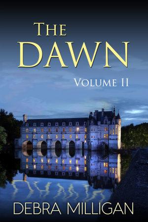 The Dawn Volume II