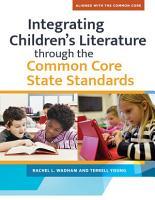 Integrating Children s LIterature through the Common Core State Standards PDF