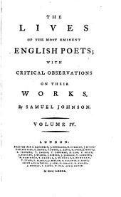 The Lives of the Most Eminent English Poets;: With Critical Observations on Their Works