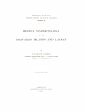 Recent Madreporaria of the Hawaiian Islands and Laysan: Issue 59