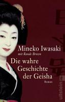 Die wahre Geschichte der Geisha PDF