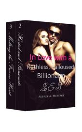 Boxed Set: In Love with a Ruthless, Calloused Billionaire 2 & 3