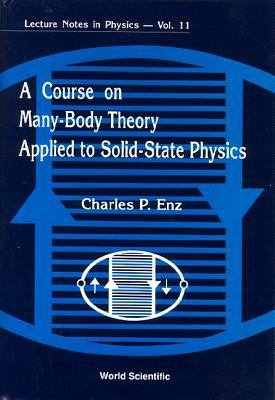 A Course on Many body Theory Applied to Solid state Physics PDF
