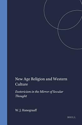 New Age Religion and Western Culture