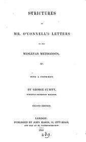 Strictures on mr. O'Connell's letters to the Wesleyan Methodists