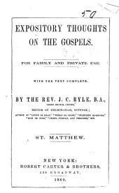 Expository Thoughts on the Gospels: St. Matthew