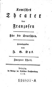Komisches Theater der Franzosen. Für die Deutschen: Band 2