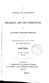 A course of lectures on dramatic art and literature tr. [from Ueber dramatische Kunst und Literatur] by J. Black