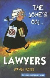 The Joke's On... Lawyers