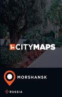 City Maps Morshansk Russia